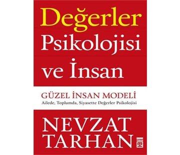 Timaş Yayınları Değerler Psikolojisi ve İnsan - Güzel İnsan Modeli