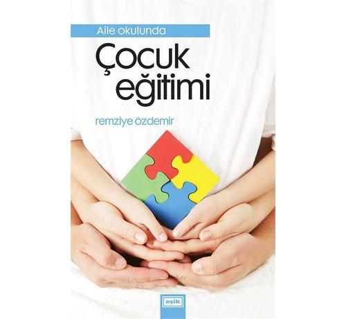 Eşik Yayınları Aile Okulunda Çocuk Eğitimi