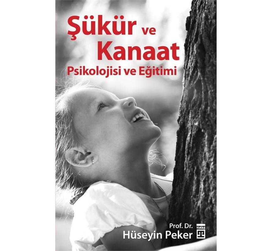 Şükür ve Kanaat Psikolojisi ve Eğitimi