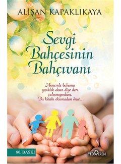Yediveren Yayınları Sevgi Bahçesinin Bahçıvanı