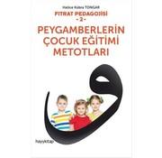 Hayy Kitap Fıtrat Pedagojisi 2 - Peygamberlerin Çocuk Eğitimi Metotları
