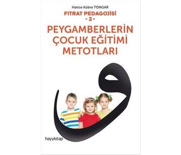 Hayy Yayınları Fıtrat Pedagojisi 2 - Peygamberlerin Çocuk Eğitimi Metotları