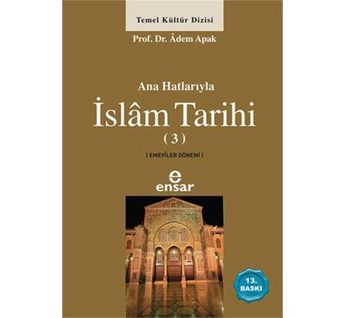 Ensar Yayınları Anahatlarıyla İslam Tarihi 3