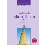 Ensar Yayınları Anahatlarıyla İslam Tarihi 4