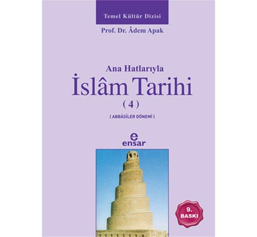 Anahatlarıyla İslam Tarihi 4