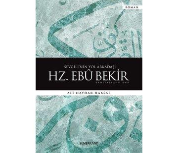 Semerkand Yayınları Sevgili'nin Yol Arkadaşı I  Hz. Ebubekir
