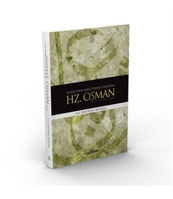 Sevgili'nin Haya Timsalı Arkadaşı I Hz. Osman