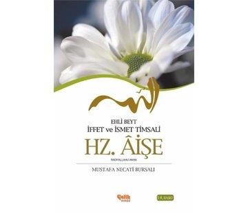 Çelik Yayınları Ehli Beyt İffet ve İsmet Timsali I Hz. Aişe