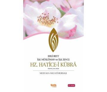 Çelik Yayınları Ehli Beyt İlk Müslüman ve İlk Zevce I Hz. Hatice-i Kübra
