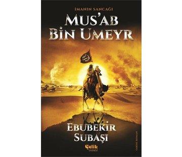 Çelik Yayınları İmanın Sancağı I Musab Bin Umeyr