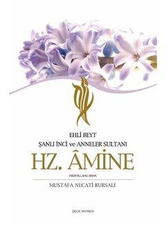 Çelik Yayınları Ehli Beyt Şanlı İnci  ve Anneler Sultanı I Hz. Amine
