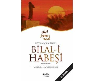 Çelik Yayınları Peygamber Bülbülü I Bilal-i Habeşi