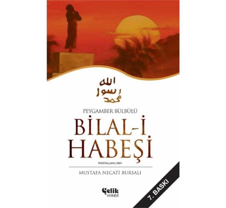 Peygamber Bülbülü I Bilal-i Habeşi