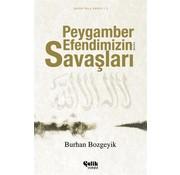 Çelik Yayınları Peygamber Efendimizin A.s.m. Savaşları