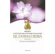 Çelik Yayınları Ehli Beyt Cennet Kadınlarının Hanımefendisi ve İnsanlık Hurisi I Hz. Fatıma-i Zehra