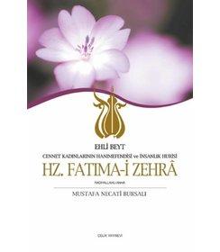 Ehli Beyt Cennet Kadınlarının Hanımefendisi ve İnsanlık Hurisi I Hz. Fatıma-i Zehra
