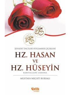 Çelik Yayınları Şehadet İncileri Peygamber Çicekleri I Hz. Hasan ve Hz. Hüseyin