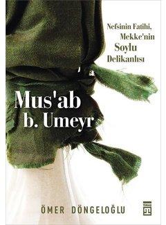 Timaş Yayınları Mus'ab B. Umeyr