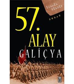 57. Alay-Galiçya Ölümsüz Alayın Öyküsü