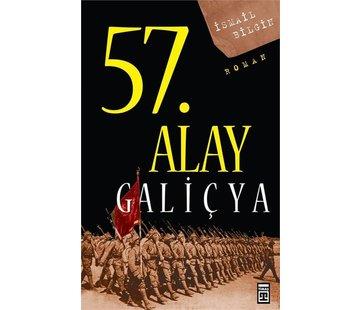 Timaş Yayınları 57. Alay-Galiçya Ölümsüz Alayın Öyküsü