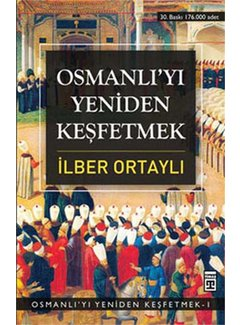 Timaş Yayınları Osmanlı'yı Yeniden Keşfetmek I 1
