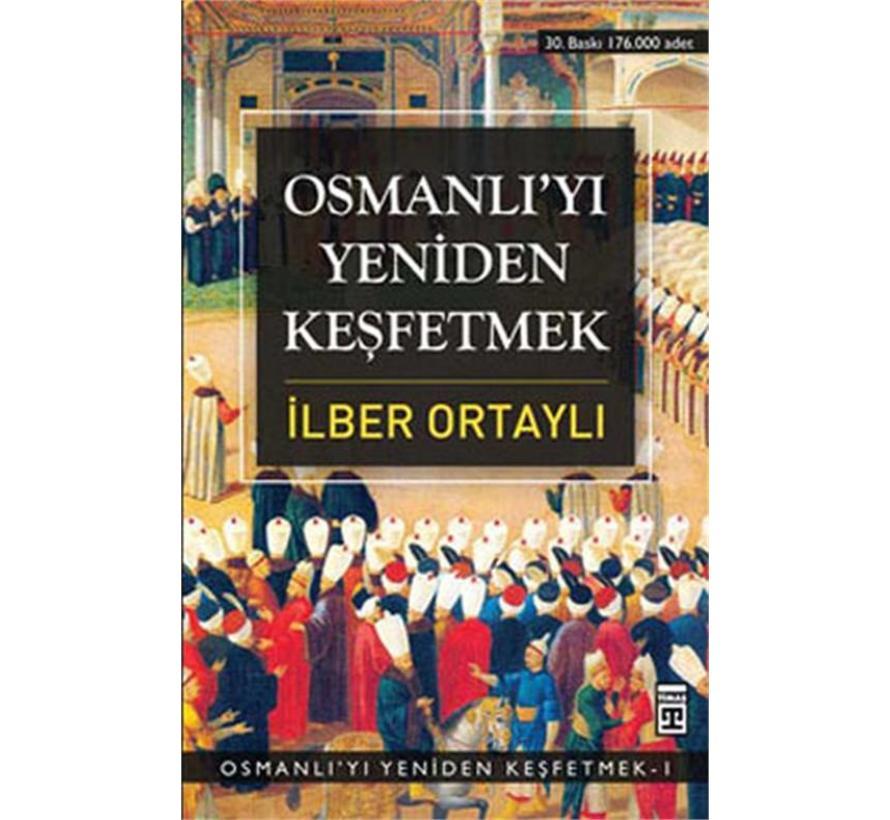Osmanlı'yı Yeniden Keşfetmek I 1