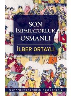 Timaş Yayınları Son İmparatorluk Osmanlı I Osmanlı'yı Yeniden Keşfetmek I 2