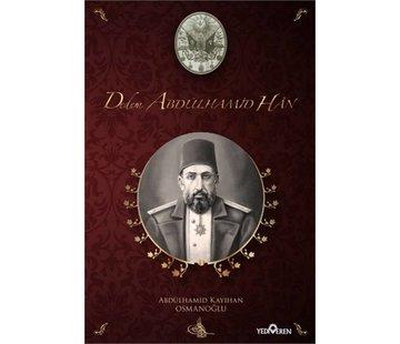 Yediveren Yayınları Dedem Abdülhamid Han I Ciltli