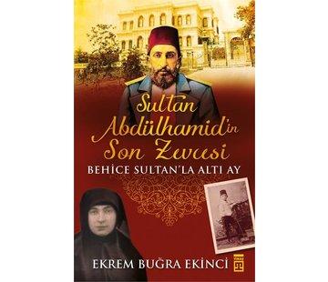 Timaş Yayınları Sultan Abdülhamidin Son Zevcesi