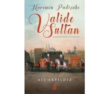 Timaş Yayınları Haremin Padişahı Valide Sultan