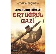 Yediveren Yayınları Osmanlının Kökleri  I Ertuğrul Gazi