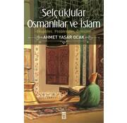 Timaş Yayınları Selçuklular I  Osmanlılar ve İslam