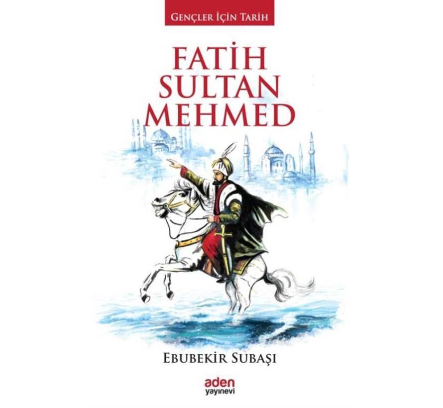 Fatih Sultan Mehmed I Gençler için Tarih