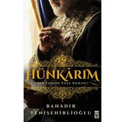 Timaş Yayınları Hünkarım I Bir Tahsin Paşa Romanı