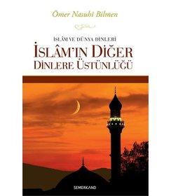 İslamın Diğer Dinlere Üstünlüğü