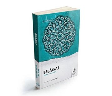 Nizamiye Akademi Yayınları Belagat Meani I Beyan I  Bedi