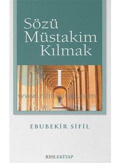 Rıhle Yayınları Sözü Müstakim Kılmak - 1