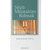Rıhle Yayınları Sözü Müstakim Kılmak - 2
