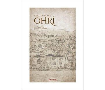 Mostar Yayınları Balkanların İncisi Ohri