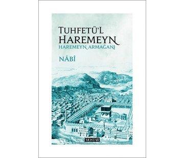 Mostar Yayınları Tuhfetü'l Haremeyn I Haremeyn Armağanı