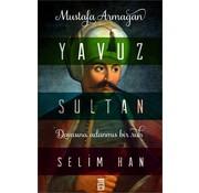 Timaş Yayınları Yavuz Sultan Selim Han