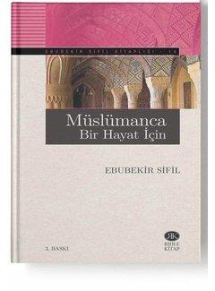 Rıhle Yayınları Müslümanca Bir Hayat İçin