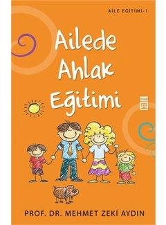 Timaş Yayınları Ailede Ahlak Eğitimi