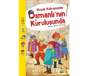 Semerkand Çocuk  Küçük Kahramanlar I  Osmanlının Kuruluşunda