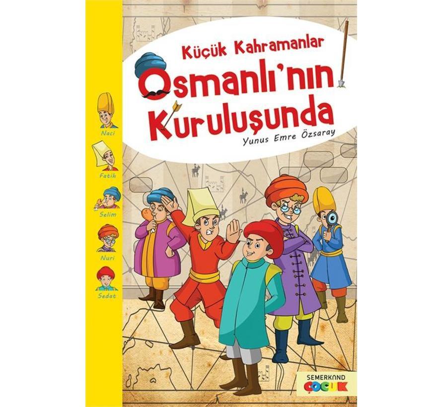 Küçük Kahramanlar I  Osmanlının Kuruluşunda