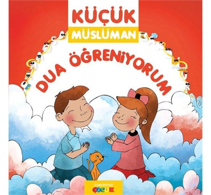 Küçük Müslüman I Dua Öğreniyorum