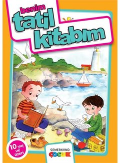 Semerkand Çocuk  Benim Tatil Kitabım I 10 Yaş ve üzeri