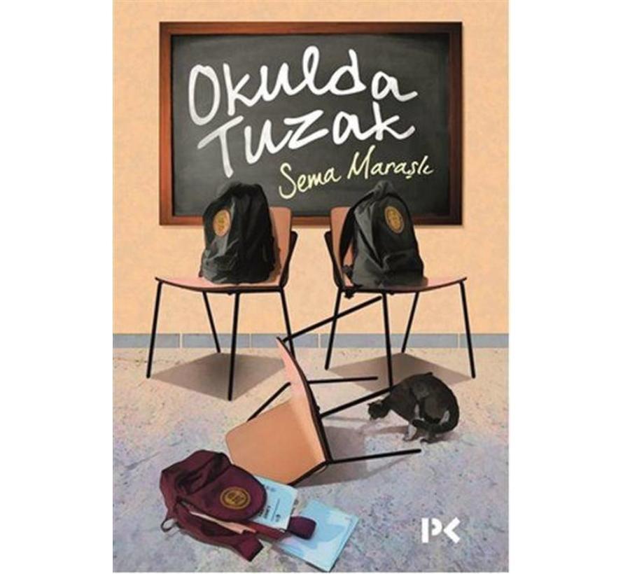 Okulda Tuzak