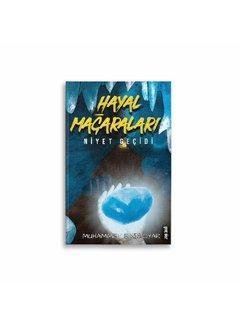 Gençokur Yayınları Hayal Mağaraları | Niyet Geçidi