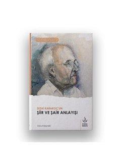Nizamiye Akademi Yayınları Sezai Karakoç un Şiir ve Şair Anlayışı
